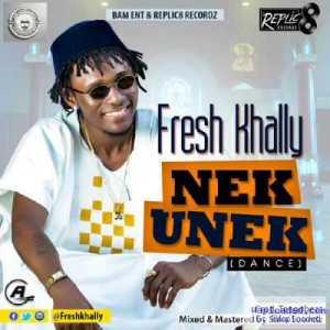 Fresh Khally - Nek Unek (Dance)